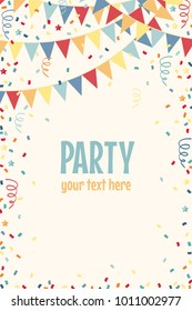 Vertical template with multicolored party flags, confetti, stars, paper streamers. Vector illustration. Place for your text. Design for poster, invitation, card, banner, flyer