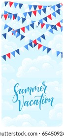 Vertical template with multicolored party flags, clouds and blue sky. Retro vector background. Summer vacation lettering. Design for invitation, card, poster, flyer, banner