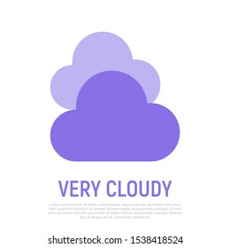 Very cloudy icon. Weather symbol in flat style. Modern vector illustration.