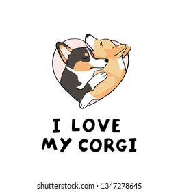 Very cute welsh corgis in pink heart, vector isolated illustration on white background and inscription I love my corgi