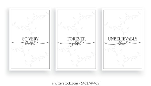 So very thankful, forever grateful unbelievably blessed vector, wording design, lettering, minimalist poster, three pieces poster design, wall art decor, wall decals, inspirational life quotes