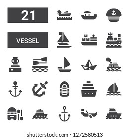 vessel icon set. Collection of 21 filled vessel icons included Yacht, Boat, Anchor, Sail boat, Cruise, Inflatable boat, Paper boat, Sailing Vessel, Cargo ship, Sailboat