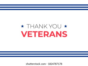 """Veteran day holiday banner template. Vector flat illustration. Black and red color text with horizontal border blue stripes on white background. """"Thank you veterans"""" text."""