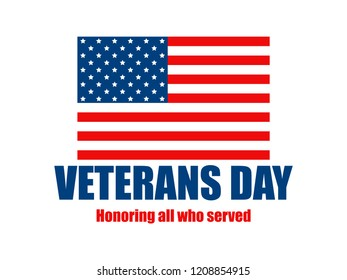 Veterans Day. 11th of November. Honoring all who served. American Flag on white background. Vector illustration