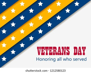 Veterans Day 11th of November. Honoring all who served. Greeting card with yellow and blue stripes with stars. A layer with a shadow. Vector illustration