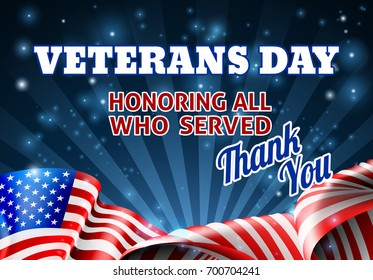 A Veterans Day background with an American Flag design and honoring all who served message