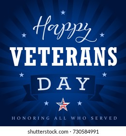 Veterans day greeting card with hand drawn typographic design on dark blue background. Happy Veterans Day USA star, ribbon and beams. Honoring all who served. Vector illustration