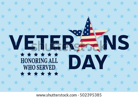 Veterans day greeting card honoring all stock vector royalty free veterans day greeting card honoring all who served vector illustration veterans day typography m4hsunfo