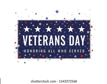 Veterans Day - Honoring All Who Served greeting card. Frame with inscription on blue patriotic background with USA celebration confetti stars