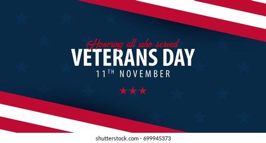 Veterans day. Honoring all who served. November 11