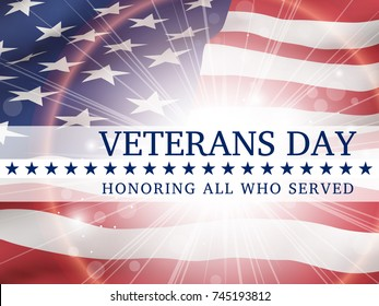 Veterans day, honoring all who served - poster with the flying flag of the USA  with glow