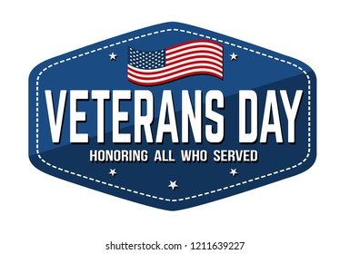 Veterans day label, emblem or sticker on white background, vector illustration