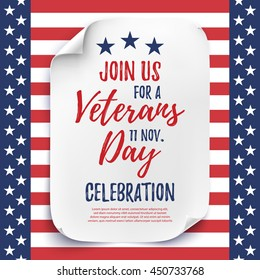 Veterans Day party celebration invitation poster or brochure template. White, curved paper sheet on American Flag background. Vector illustration.