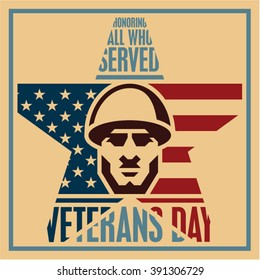 Veterans day poster. Veterans day vintage style greeting card. Soldier icon.
