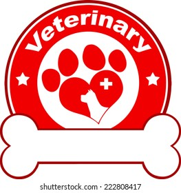 Veterinary Red Circle Label Design With Love Paw Dog, Cross And Bone Under Text. Vector Illustration Isolated on white