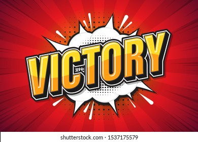 Victory background poster comic speech bubble. vector illustration