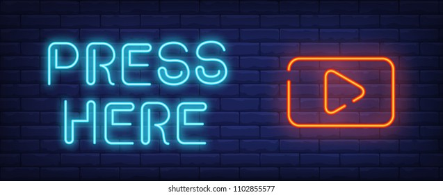 Video play neon style banner. Press here text and start button on brick background. Media, video, movie. Can be used for advertising, signboard, web design