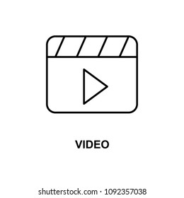 video sign icon. Element of simple web icon with name for mobile concept and web apps. Thin line video sign icon can be used for web and mobile on white background