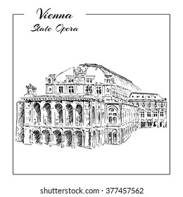 Vienna State Opera House, Austria. Wiener Staatsoper. Vector hand drawn sketch  illustration.