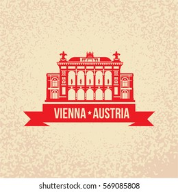 Vienna State Opera. The symbol of Vienna, Austria. Vector silhouette. Icon for travel agency. Retro vintage design