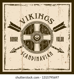 Viking shield and crossed arrows vector brown emblem, label, badge or t shirt print on background with grunge textures