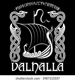 Viking ship. Drakkar with a dragons head. Warship of the Vikings, Scandinavian pattern in the shape of a winged dragon and the inscription Valhalla, isolated on black, vector illustration