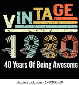Vintage 1980 40 Years Of Being Awesome Retro 40th Birthday