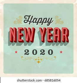 Vintage 2020 New Year's Eve greeting card. Vector EPS 10. Grunge effects can be easily removed for a clean, brand new sign. For your print and web messages : greeting cards, banners, t-shirts, mugs.