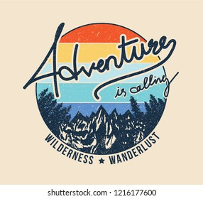 Vintage Adventure is calling Mountain and forest illustration, outdoor adventure . Vector graphic design for t shirt and other uses.