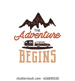 Vintage adventure Hand drawn label design. The Adventure Begins sign and outdoor activity symbols - mountains, rv trailer. Retro colors. Isolated on white background. Vector letterpress effect.