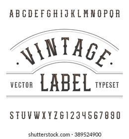 Vintage alphabet font. Type letters and numbers in western style. Vector typography for labels, headlines, posters etc.