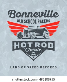 Vintage american hot rod car for printing with grunge texture. Vector old school Bonneville race poster. T-shirt printing design. Retro hot-rod car poster.