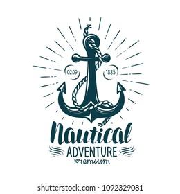 Vintage anchor label. Nautical adventure, lettering. Vector illustration