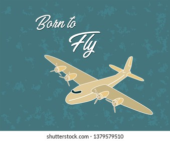 vintage ariplane poster, born to fly