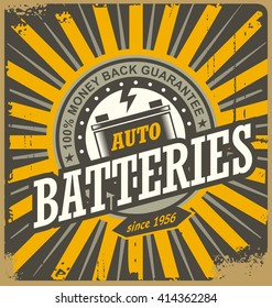 Vintage auto batteries tin sign design. Retro background for car service or car parts shop. Vector decoration old fashioned print layout.