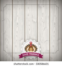 Vintage background with emblem, turkey and text Give Thanks. Eps 10 vector file.