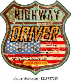 vintage and battered enamel american highway driver sign or car badge, retro style, vector illustration