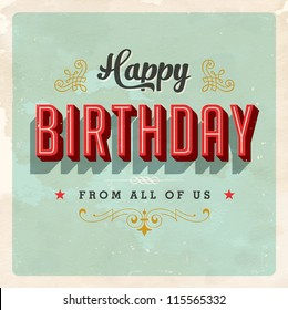 Vintage Birthday Card - Vector EPS10. Grunge effects can be easily removed for a brand new, clean sign.