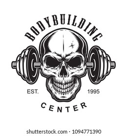 Vintage bodybuilding label concept with skull dumbbell inscriptions in monochrome style isolated vector illustration