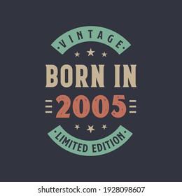 Vintage born in 2005, Born in 2005 retro vintage birthday design