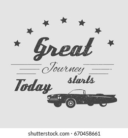 Vintage cadillac car with text for journey. Graphic print for T-shirts, logos, posters