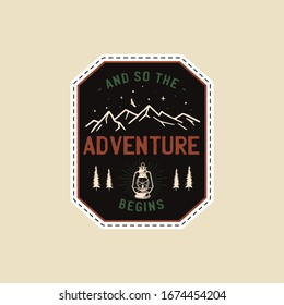 Vintage camp patches logo, mountain badge. Hand drawn sticker design. Travel expedition, backpacking label. Outdoor emblem - And so the adventure begins quote. Stock vector.