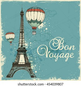 "Vintage card with Eiffel Tower and air balloons. Travel background with ""Bon voyage"" lettering."