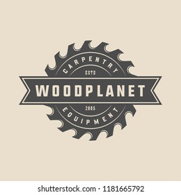 Vintage carpentry, woodwork and mechanic label, badge, emblem and logo. Vector illustration. Monochrome Graphic Art.