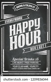 Vintage chalk drawing for a happy hour at the bar. Lettering with banner on the grunge background. Black and white pattern EPS 10. To see similar, please VISIT MY PORTFOLIO.