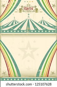 Vintage circus background. A vintage circus for your entertainment.