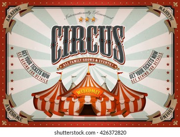 Vintage Circus Poster With Big Top/ Illustration of horizontal retro and vintage circus poster background, with marquee, big top, titles and grunge texture for arts festival, events and entertainment