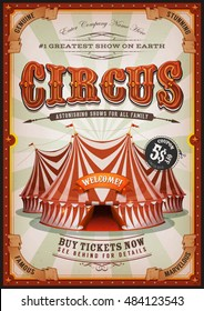 Vintage Circus Poster With Big Top/ Retro and vintage vertical circus poster background, with marquee, big top,  titles and grunge texture for festival events and entertainment background