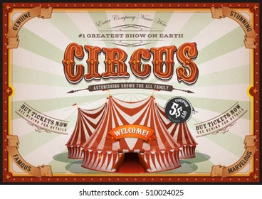 Vintage Circus Poster With Big Top/ Illustration of a vintage horizontal circus poster background, with marquee, big top, titles and grunge texture for arts festival events