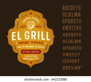 "Vintage Classic Western Spurred Typeface ""El Grill"". Great for Barbecue Restaurant, Meat Store, Steakhouse, Western Farm Themed Design, etc."